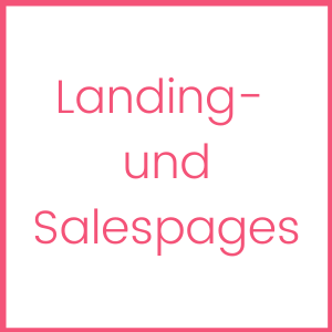 Landingpages, Salespages Finanztexterin